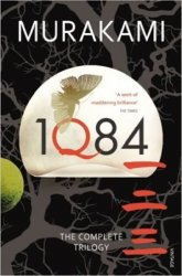 1Q84: The Complete Trilogy - Haruki Murakami
