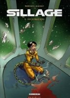 BD, Sillage: Infiltrations (Tome 9)