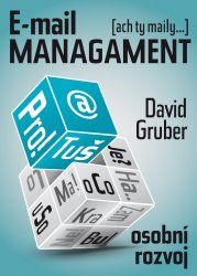 E-mail management - David Gruber [E-kniha]