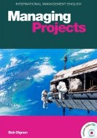 INTERNATIONAL MANAGEMENT SERIES: MANAGING PROJECTS with AUDIO CD