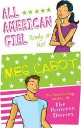 ALL AMERICAN GIRL 2: READY OR NOT