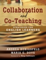 Collaboration and Co-Teaching:Strategies for English Learners Strategies for English Learners