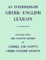 AN INTERMEDIATE GREEK - ENGLISH LEXICON
