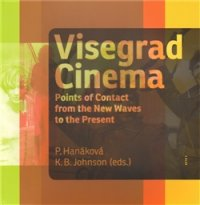 Visegrad cinema - POINTS OF CONTACT FROM THE NEW WAVES TO THE PRESENT