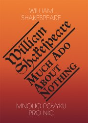 Mnoho povyku pro nic / Much Ado About Nothing - William Shakespeare [E-kniha]
