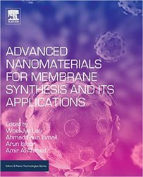 Advanced Nanomaterials for Membrane Synthesis and Its Applications (Micro and Nano Technologies)