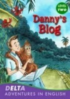 DELTA ADVENTURES IN ENGLISH LEVEL 2: DANNY´S BLOG + AUDIO CD PACK