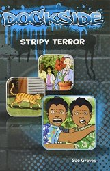 Dockside: Stripy Terror (Stage 4, Book 6)