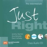 JUST RIGHT PRE-INTERMEDIATE CLASS AUDIO CD