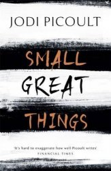 Small Great Things HB 'To Kill a Mockingbird for the 21st Century'