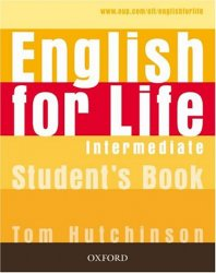 English for Life Intermediate Student´s Book - Tom Hutchinson