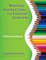 Writing Instruction for English Learners A Focus on Genre