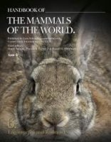 Handbook of the Mammals of the World, Vol. 6, Lagomorphs and Rodents I