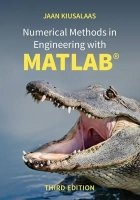 Numerical Methods in Engineering with MATLAB®, 3rd Ed.