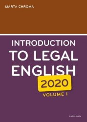 Introduction to Legal English Volume I. - Marta Chromá