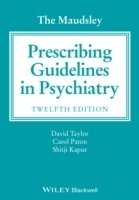 The Maudsley Prescribing Guidelines in Psychiatry, 12th ed.