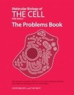 Molecular Biology of Cell - Problems Book