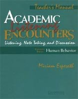 Academic Listening Encounters: Human Behavior Teacher's Manual Listening, Note Taking, and Discussion