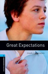 Oxford Bookworms Library 5 Great Expectations (New Edition) - Charles Dickens