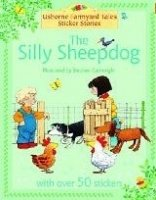 The Silly Sheepdog (farmyard Tales Sticker Storybooks)