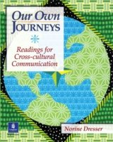 Our Own Journeys: Readings for Cross-Cultural Communication