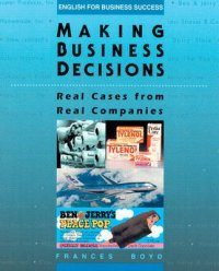Making Business Decisions - Real Cases from Real Companies