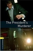 Oxford Bookworms Library New Edition 1 President´s Murder with Audio CD Pack