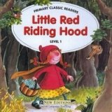 PRIMARY CLASSIC READERS Level 1: LITTLE RED RIDING HOOD Book + Audio CD Pack