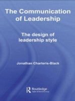 The Communication of Leadership The Design of Leadership Style