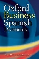 OXFORD BUSINESS SPANISH DICTIONARY