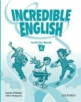 INCREDIBLE ENGLISH 6 ACTIVITY BOOK