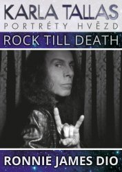Ronnie James Dio - Rock Till Death - Karla Tallas [E-kniha]