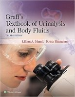Graff's Textbook of Urinalysis and Body Fluids, 3rd Ed.