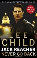 Never Go Back (Jack Reacher Film Tie-in)