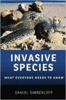 Invasive Species : What Everyone Needs to Know