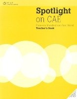 SPOTLIGHT ON CAE TEACHER´S BOOK