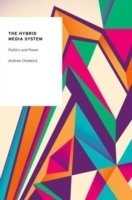 Hybrid Media System : Politics and Power