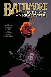 Baltimore 8: Rudé království - Christopher Golden;Mike Mignola