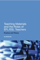 Teaching Materials and the Roles of EFL/ESL Teachers Practice and Theory