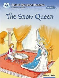 Oxford Storyland Readers 12 the Snow Queen