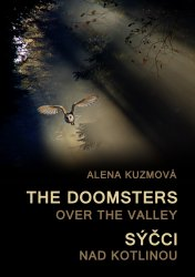 The Doomsters over the Valley / Sýčci nad kotlinou - Alena Kuzmová [E-kniha]
