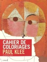 Carnet de coloriages: Paul Klee