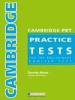 CAMBRIDGE PET PRACTICE TESTS STUDENT´S BOOK WITH KEY + AUDIO CDs /3/ PACK
