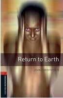 OXFORD BOOKWORMS LIBRARY New Edition 2 RETURN TO EARTH AUDIO CD PACK