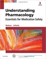 Understanding Pharmacology : Essentials for Medication Safety, 2nd Ed.