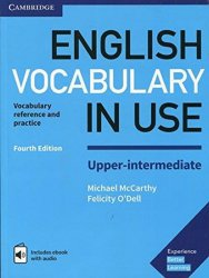 English Vocabulary in Use Upper-Intermediate Book with Answers and Enhanced eBook - Michael McCarthy;Felicity O'Dell
