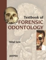 Textbook of Forensic Odontology