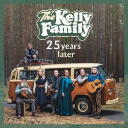 Kelly Family: 25 Years Later CD