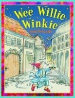 Wee Willie Winkie and Friends (Nursery Library)