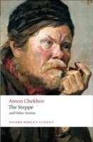The Steppe and Other Stories (Oxford World's Classics)